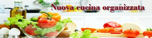 Nuova Cucina Organizzata